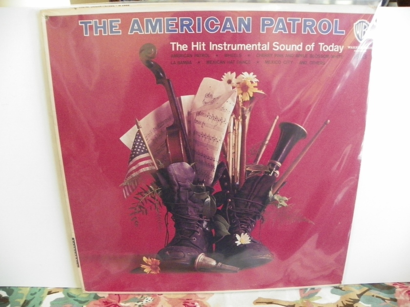 THE AMERICAN PATROL - THE HIT INSTRUMENTAL SOUND OF TODAY Rare Mono